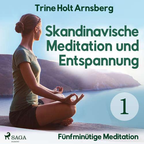 Skandinavische Meditation und Entspannung, # 1: Fünfminütige Meditation