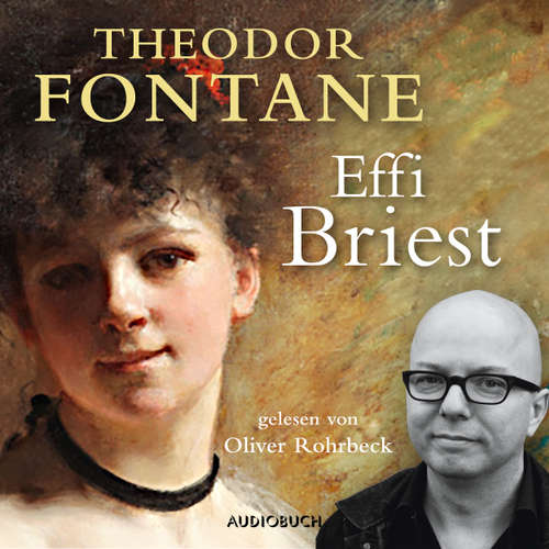 Hoerbuch Effi Briest - Theodor Fontane - Oliver Rohrbeck