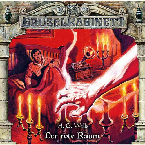 Hoerbuch Gruselkabinett, Folge 146: Der rote Raum - H.G. Wells - Valentin Stroh