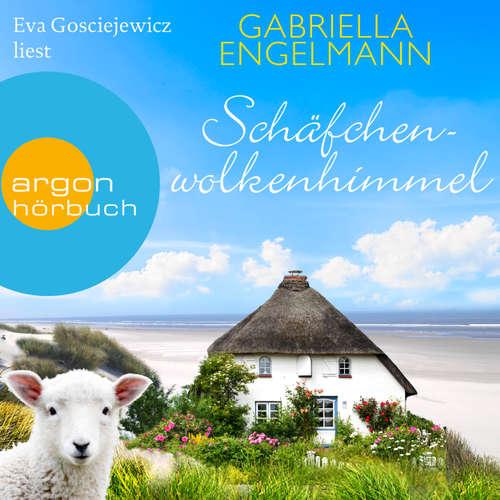 Hoerbuch Schäfchenwolkenhimmel - Gabriella Engelmann - Eva Gosciejewicz