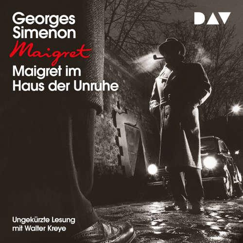 Hoerbuch Maigret im Haus der Unruhe - Georges Simenon - Walter Kreye