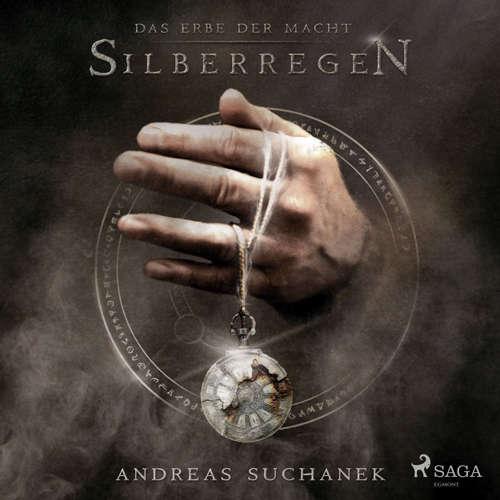 Silberregen - Das Erbe der Macht (Urban Fantasy), Band 5 (Ungekürzt)