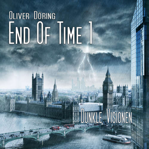 End of Time, Folge 1: Dunkle Visionen (Oliver Döring Signature Edition)