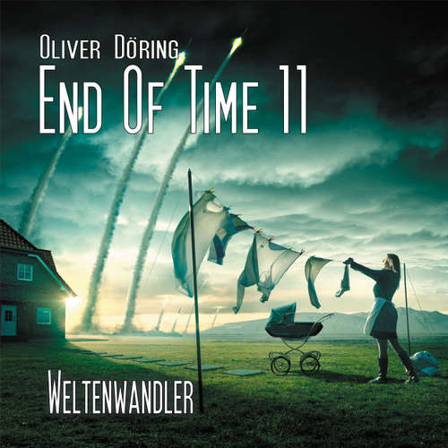 End of Time, Folge 11: Weltenwandler (Oliver Döring Signature Edition)