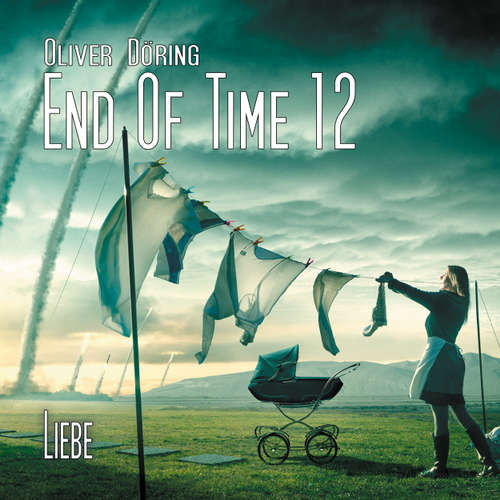 End of Time, Folge 12: Liebe (Oliver Döring Signature Edition)