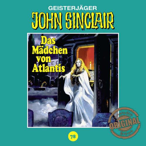 Hoerbuch John Sinclair, Tonstudio Braun, Folge 78: Das Mädchen von Atlantis. Teil 1 von 3 - Jason Dark -  Diverse