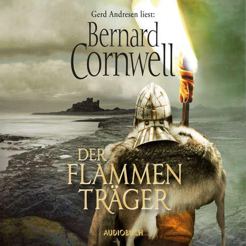 Hoerbuch Der Flammenträger - Bernard Cornwell - Gerd Andresen