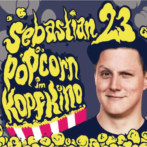 Hoerbuch Sebastian23, Popcorn im Kopfkino -  Sebastian23 -  Sebastian23