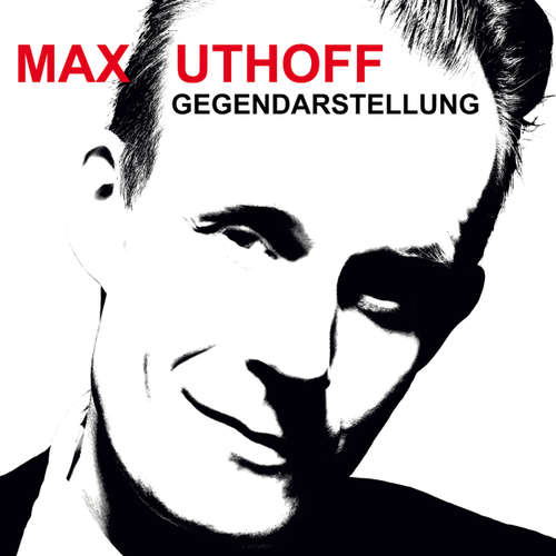 Hoerbuch Max Uthoff, Gegendarstellung - Max Uthoff - Max Uthoff