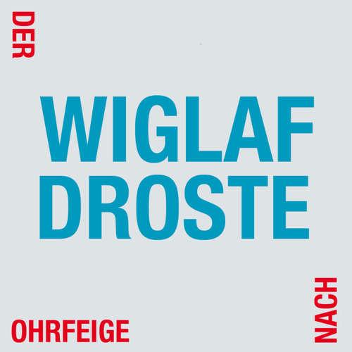 Hoerbuch Der Ohrfeige nach - Wiglaf Droste - Wiglaf Droste
