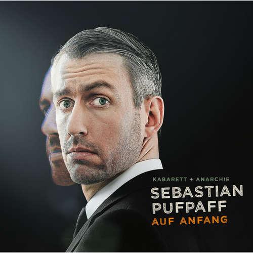 Hoerbuch Sebastian Pufpaff, Auf Anfang - Sebastian Pufpaff - Sebastian Pufpaff