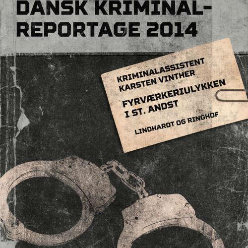 Fyrværkeriulykken i St. Andst - Dansk Kriminalreportage