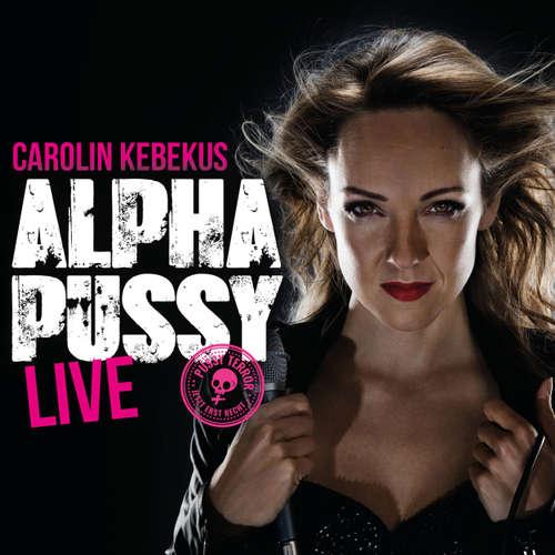 Carolin Kebekus, Alpha Pussy