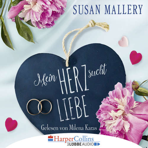 Hoerbuch Mein Herz sucht Liebe - Susan Mallery - Milena Karas