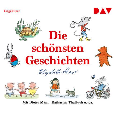 Hoerbuch Die schönsten Geschichten - Elizabeth Shaw - Stefan Kaminski