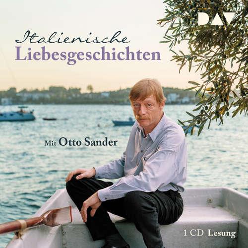 Hoerbuch Italienische Liebesgeschichten (Lesung) - Andrea Camilleri - Otto Sander