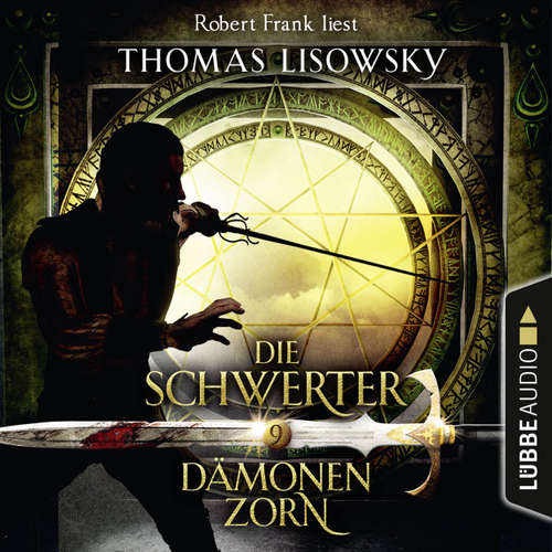 Dämonenzorn - Die Schwerter - Die High-Fantasy-Reihe 9