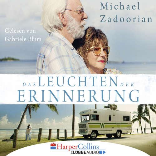 Hoerbuch Das Leuchten der Erinnerung - Michael Zadoorian - Gabriele Blum