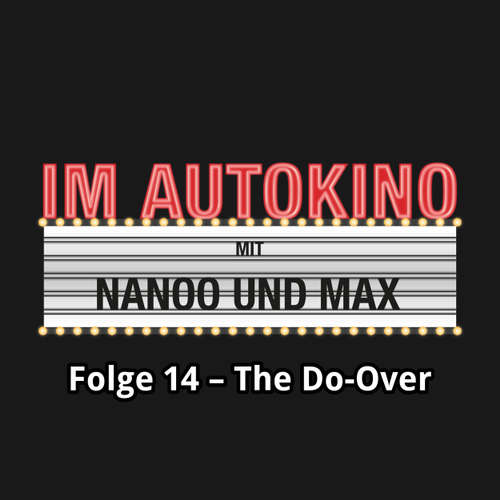 Im Autokino, Folge 14: The Do-Over