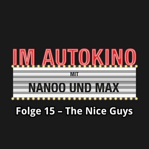 Im Autokino, Folge 15: The Nice Guys