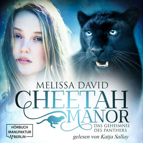 Das Geheimnis des Panthers - Cheetah Manor, Band 2