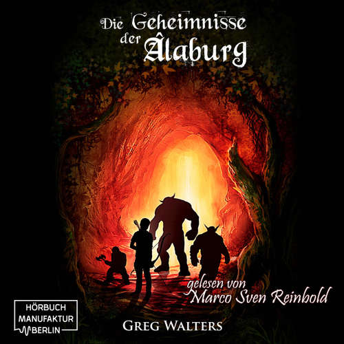 Die Geheimnisse der Alaburg - Die Farbseher Saga, Band 1