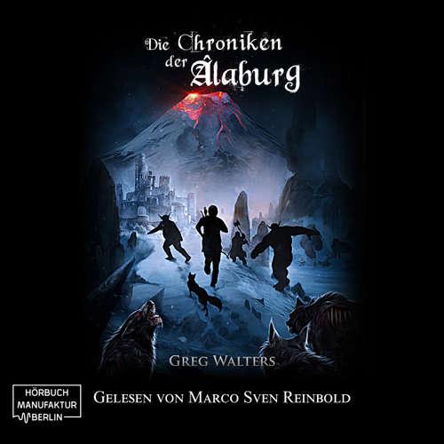 Hoerbuch Die Farbseher Saga, Band 3: Die Chroniken der Alaburg - Greg Walters - Marco Sven Reinbold