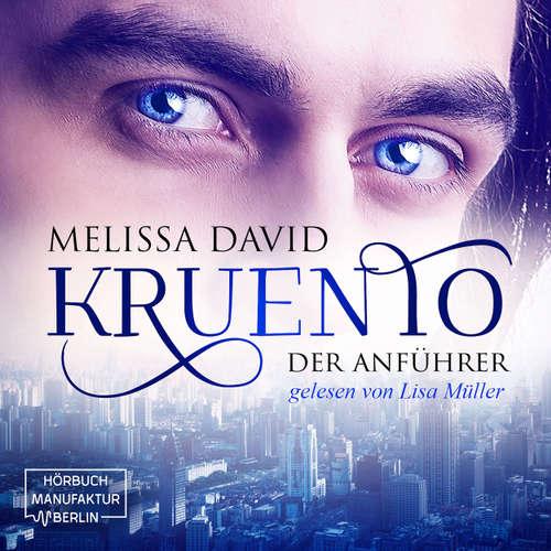 Hoerbuch Der Anführer - Kruento, Band 1 - Melissa David - Lisa Müller