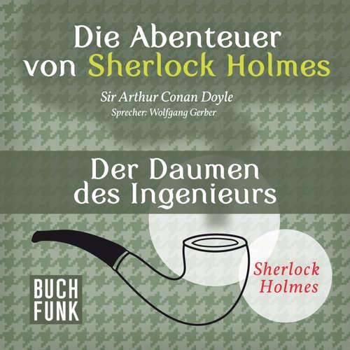 Sherlock Holmes: Die Abenteuer von Sherlock Holmes - Der Daumen des Ingenieurs
