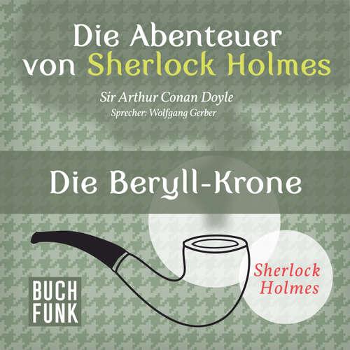 Sherlock Holmes: Die Abenteuer von Sherlock Holmes - Die Beryll-Krone