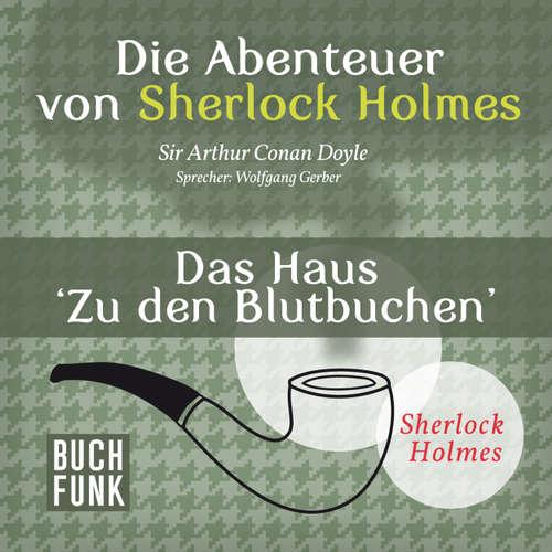 Sherlock Holmes: Die Abenteuer von Sherlock Holmes - Das Haus 'Zu den Blutbuchen'