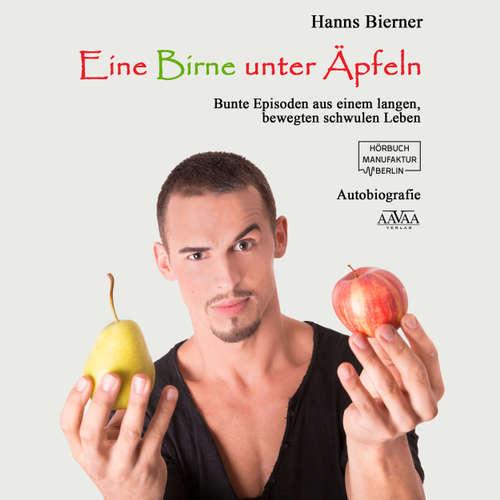 Eine Birne unter Äpfeln - Bunte Episoden aus einem langen bewegten schwulen Leben