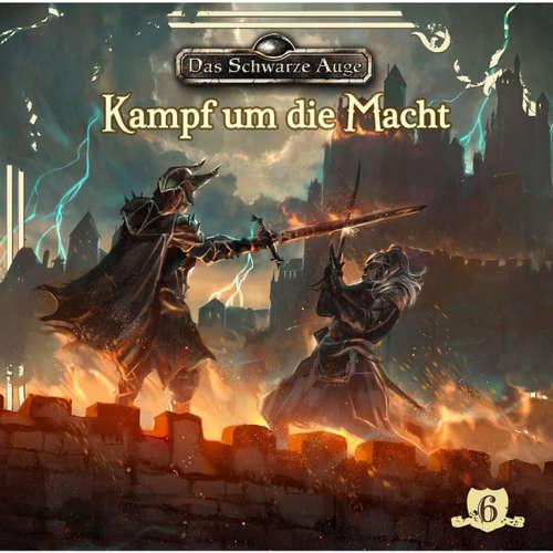 Hoerbuch Das schwarze Auge, Folge 6: Kampf um die Macht - Markus Topf - Axel Ludwig