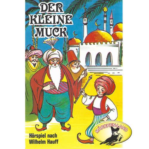 Hoerbuch Der kleine Muck - Wilhelm Hauff - Berliner Märchen-Ensemble