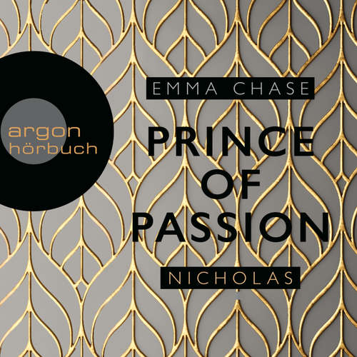 Hoerbuch Die Prince of Passion-Trilogie, Band 1: Prince of Passion - Nicholas - Emma Chase - Eni Winter