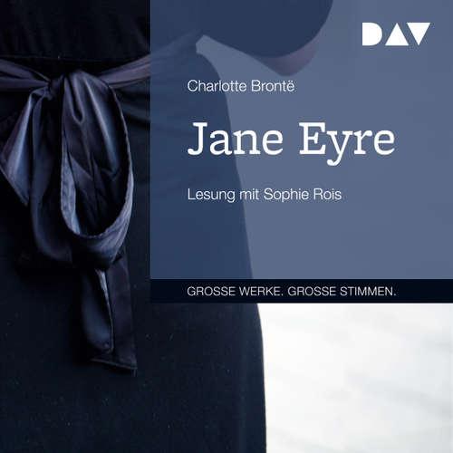 Hoerbuch Jane Eyre - Charlotte Brontë - Sophie Rois