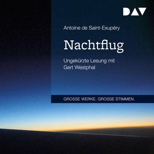 Hoerbuch Nachtflug - Antoine de Saint-Exupéry - Gert Westphal
