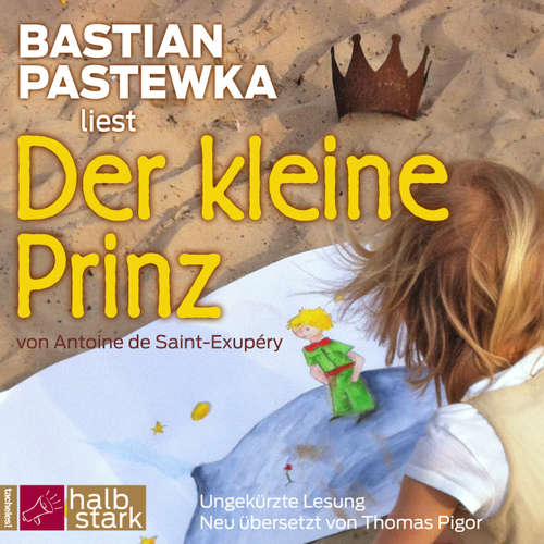 Hoerbuch Der kleine Prinz - Antoine de Saint-Exupéry - Bastian Pastewka