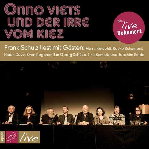 Hoerbuch Onno Viets und der Irre vom Kiez - Live - Frank Schulz - Frank Schulz