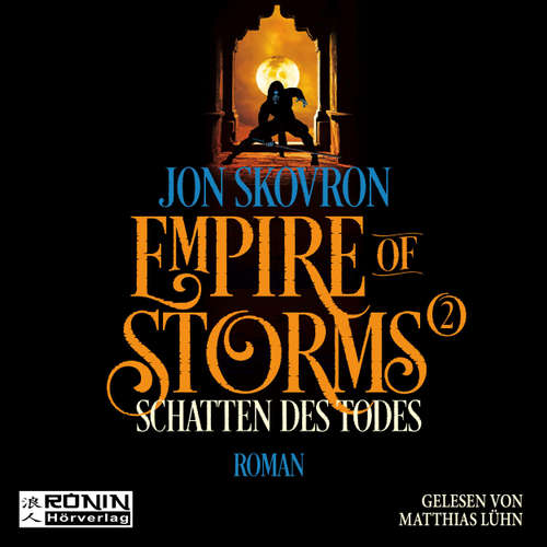 Schattes des Todes - Empire of Storms, Band 2