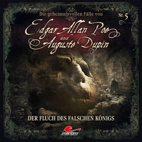 Edgar Allan Poe & Auguste Dupin, Folge 5: Der Fluch des falschen Königs