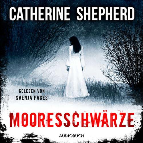 Hoerbuch Mooresschwärze - Ein Fall für Julia Schwarz 1 - Catherine Shepherd - Svenja Pages