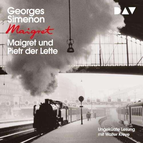 Hoerbuch Maigret und Pietr der Lette - Georges Simenon - Walter Kreye