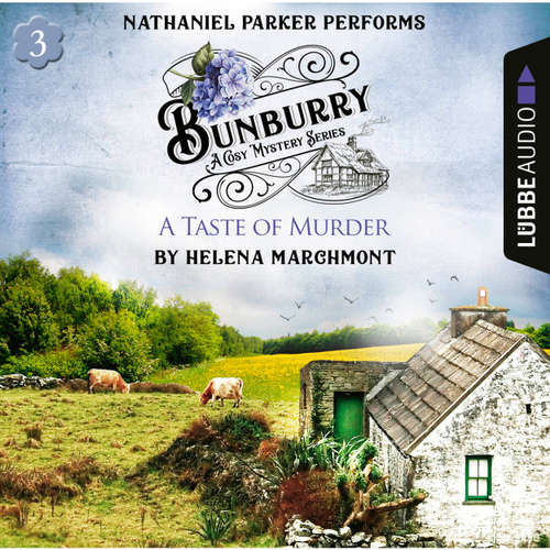 Audiobook Bunburry - A Taste of Murder - Countryside Mysteries: A Cosy Shorts Series, Episode 3 - Helena Marchmont - Nathaniel Parker