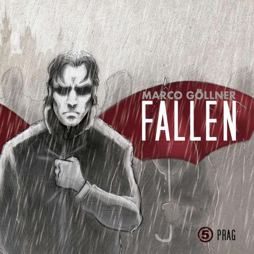 Hoerbuch Fallen, Folge 5: Prag - Marco Göllner - Frank Röth