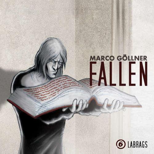 Hoerbuch Fallen, Folge 6: Labrags - Marco Göllner - Frank Röth