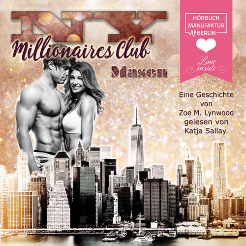 Hoerbuch Mason - L.A. Millionaires Club, Band 4 - Zoe M. Lynwood - Katja Sallay