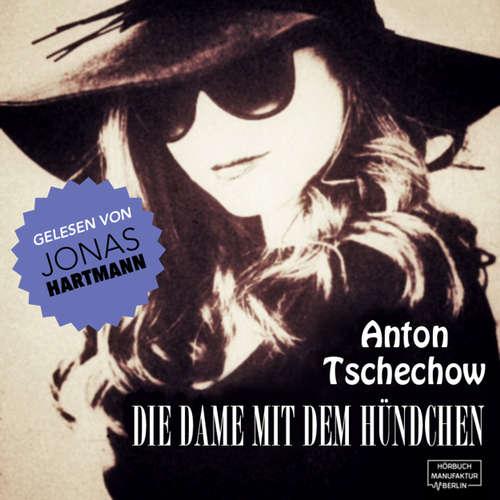 Hoerbuch Die Damen mit dem Hündchen - Anton Tschechow - Jonas Hartmann
