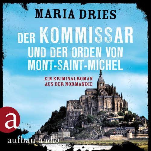 Kommissar Philippe Lagarde - Ein Kriminalroman aus der Normandie, Band 3: Der Kommissar und der Orden von Mont-Saint-Michel