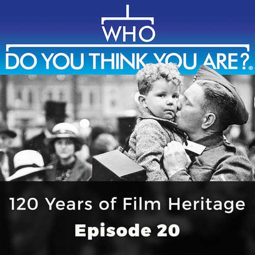 Audiobook 120 Years of Film Heritage - Who Do You Think You Are?, Episode 20 - Amanda Randall - Olivia Mace